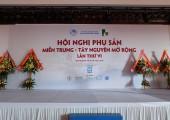 Hội nghị sản phụ khoa miền Trung – Tây Nguyên mở rộng lần thứ VI 2016