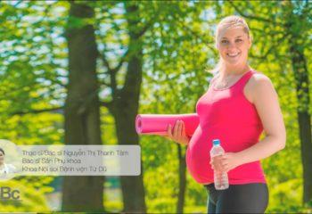 """Sống khỏe: CT tư vấn: """" Sinh hoạt và tập thể dục trong thai kỳ"""""""