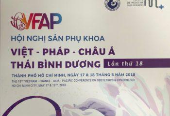 Hội nghị sản phụ khoa Việt – Pháp – Châu Á – Thái Bình Dương lần thứ 18 tại TP. Hồ Chí Minh