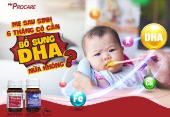 Mẹ sau sinh 6 tháng có cần bổ sung DHA nữa không?