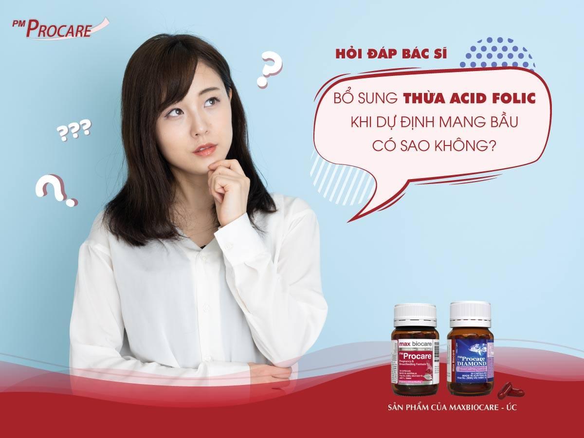 Bổ sung thừa acid folic khi dự định mang bầu có sao không? 1